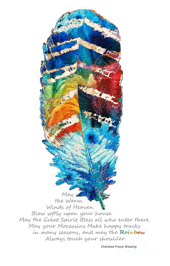 colorful-feather-art-cherokee-blessing-by-sharon-cummings-sharon-cummings